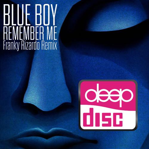 Artwork van Remember Me (Franky Rizardo Remix) (DeepDisc)