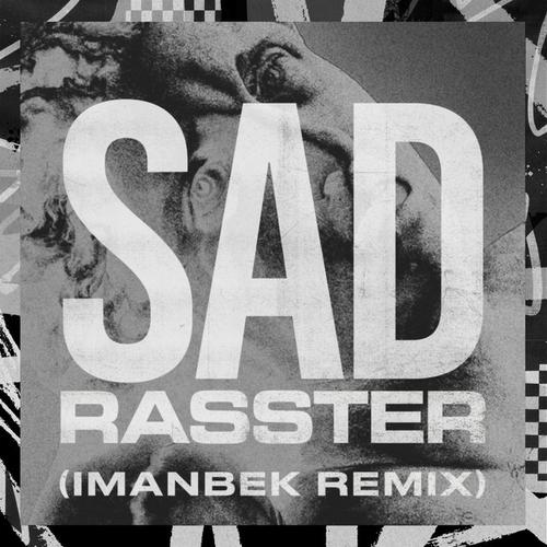 Artwork van SAD (Imanbek XXX Remix)